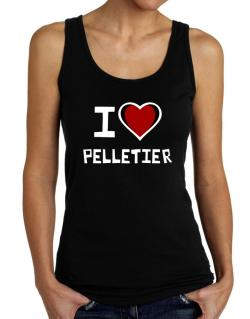 I Love Pelletier Tank Top Women