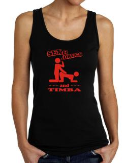 Sex & Drugs And Timba Tank Top Women