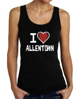 I Love Allentown Tank Top Women
