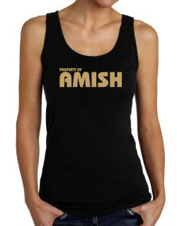 Property Of Amish Tank Top Women