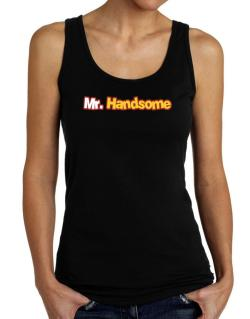 Mr. Handsome Tank Top Women