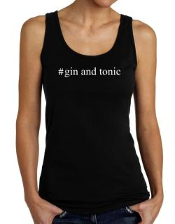 #Gin and tonic Hashtag Tank Top Women