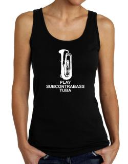 Keep calm and play Subcontrabass Tuba - silhouette Tank Top Women