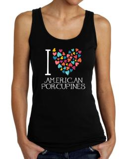 I love American Porcupines colorful hearts Tank Top Women