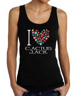 I love Cactus Jack colorful hearts Tank Top Women