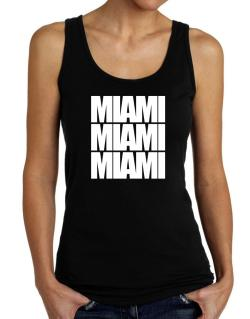 Miami three words Tank Top Women