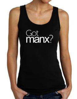 Got Manx? Tank Top Women