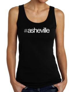 Hashtag Asheville Tank Top Women