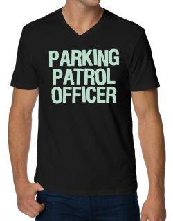 Parking Patrol Officer V-Neck T-Shirt