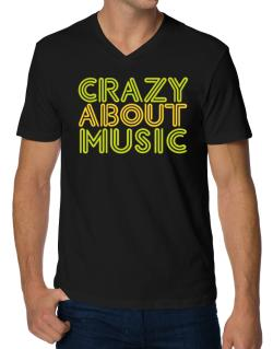 Crazy About Music V-Neck T-Shirt