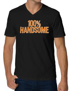 100% Handsome V-Neck T-Shirt