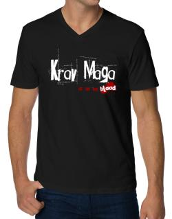 Krav Maga Is In My Blood V-Neck T-Shirt