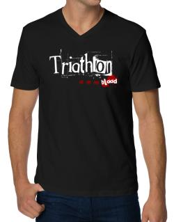 Triathlon Is In My Blood V-Neck T-Shirt