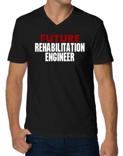 Future Rehabilitation Engineer V-Neck T-Shirt