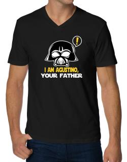 I Am Agustino, Your Father V-Neck T-Shirt
