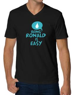 Being Ronald Is Easy V-Neck T-Shirt