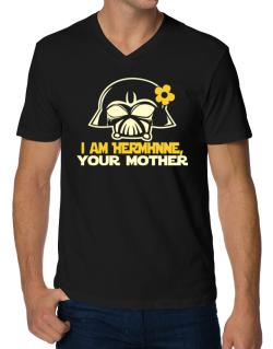 I Am Hermione, Your Mother V-Neck T-Shirt