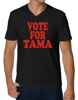 Vote For Tama V-Neck T-Shirt