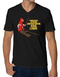 Aboriginal Affairs Administrator Ninja League V-Neck T-Shirt