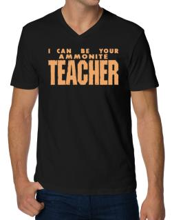 I Can Be You Ammonite Teacher V-Neck T-Shirt