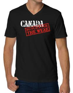 Canada No Place For The Weak V-Neck T-Shirt
