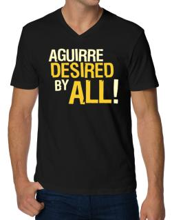 Aguirre Desired By All! V-Neck T-Shirt