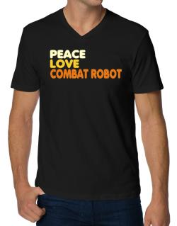 Peace , Love And Combat Robot V-Neck T-Shirt