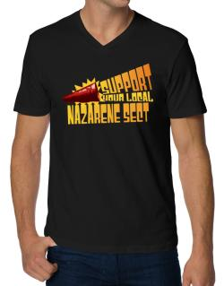 Support Your Local Nazarene Sect V-Neck T-Shirt