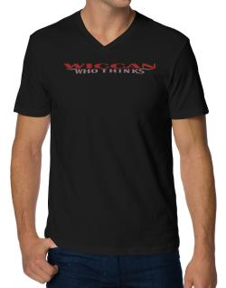 Wiccan Who Thinks V-Neck T-Shirt