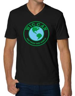 Wiccan Not From This World V-Neck T-Shirt