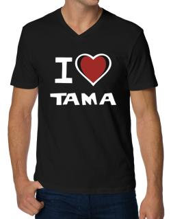 I Love Tama V-Neck T-Shirt