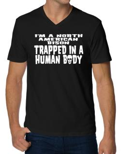 I Am North American Bison Trapped In A Human Body V-Neck T-Shirt