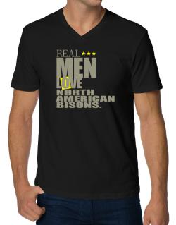 Real Men Love North American Bisons V-Neck T-Shirt