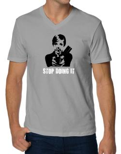 Stop Doing It V-Neck T-Shirt