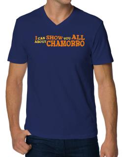 I Can Show You All About Chamorro V-Neck T-Shirt