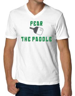 Fear the Paddle Pickleball V-Neck T-Shirt