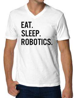 Eat sleep robotics V-Neck T-Shirt