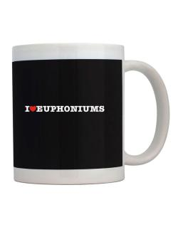 I Love Euphoniums Mug