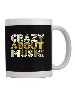 Crazy About Music Mug