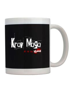 Krav Maga Is In My Blood Mug