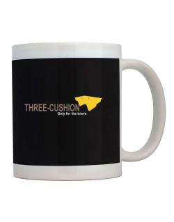 """"""" Three-Cushion - Only for the brave """" Mug"""