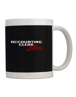 Accounting Clerk With Attitude Mug
