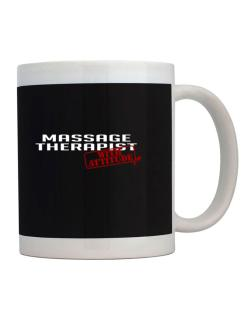 Taza de Massage Therapist With Attitude