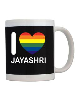 I Love Jayashri - Rainbow Heart Mug