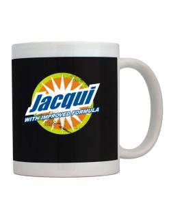 Jacqui - With Improved Formula Mug