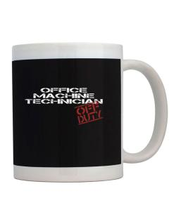 Office Machine Technician - Off Duty Mug