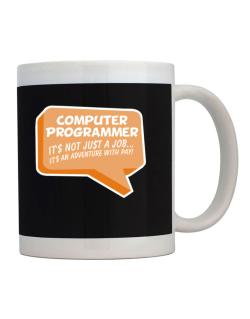 """ Computer Programmer ""  Adventure with pay Mug"