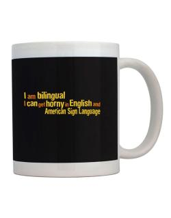 I Am Bilingual, I Can Get Horny In English And American Sign Language Mug