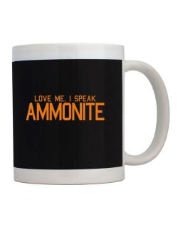 Love Me, I Speak Ammonite Mug
