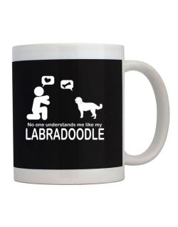 No One Understands Me Like My Labradoodle Mug